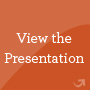 view_the_presentation